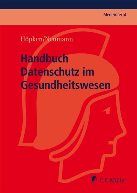 Handbuch Datenschutz im Gesundheitswesen   Höpken / Neumann, 2020   Buch (Cover)