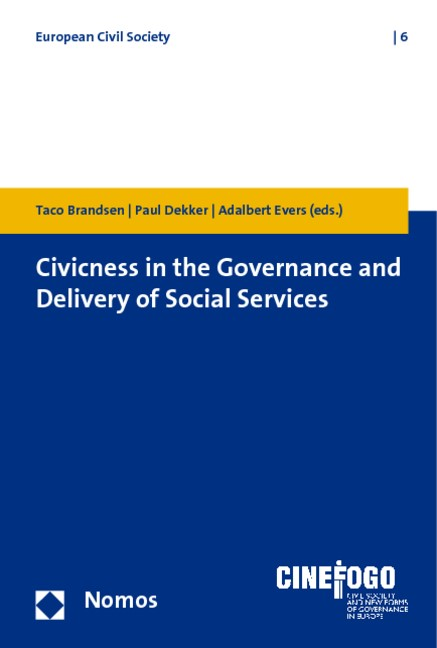 Civicness in the governance and delivery of social services | Brandsen / Dekker / Evers, 2010 | Buch (Cover)