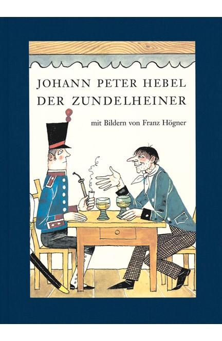 Cover: Johann Peter Hebel, Der Zundelheiner