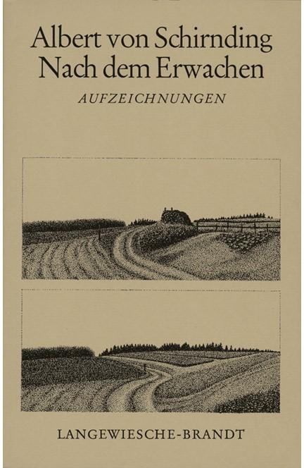 Cover: Albert von Schirnding, Nach dem Erwachen