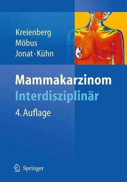 Abbildung von Kreienberg / Möbus / Jonat / Kühn | Mammakarzinom | 4th Edition. | 2010 | Interdisziplinär