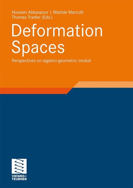 Deformation Spaces | Abbaspour / Marcolli / Tradler, 2010 | Buch (Cover)