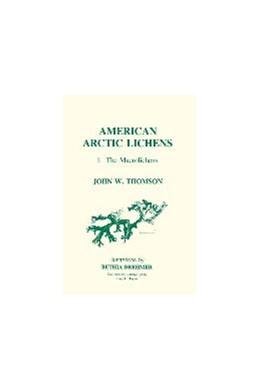Abbildung von Thomson | American Arctic Lichens | 1984 | The Macrolichens
