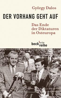 Abbildung von Dalos, György | Der Vorhang geht auf | 1. Auflage | 2010 | 1968 | beck-shop.de