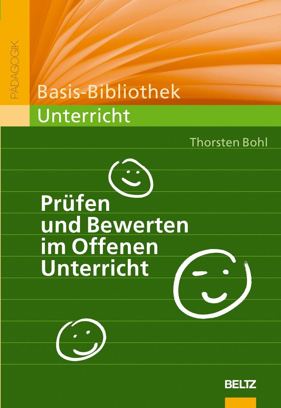 Abbildung von Bohl   Prüfen und Bewerten im Offenen Unterricht   4., neu ausgestattete Aufl.   2009