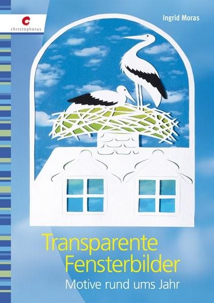 Transparente Fensterbilder   Moras, 2011   Buch (Cover)