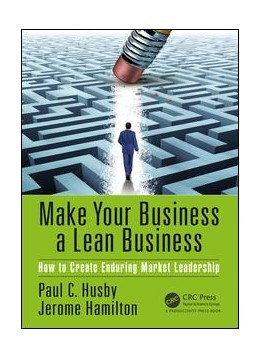 Abbildung von Husby / Hamilton | Make Your Business a Lean Business | 2017 | How to Create Enduring Market ...