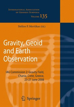 Abbildung von Mertikas | Gravity, Geoid and Earth Observation | 1st Edition. | 2010 | IAG Commission 2: Gravity Fiel... | 135