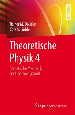 Abbildung von Dreizler / Lüdde   Theoretische Physik 4   2016   Statistische Mechanik und Ther...