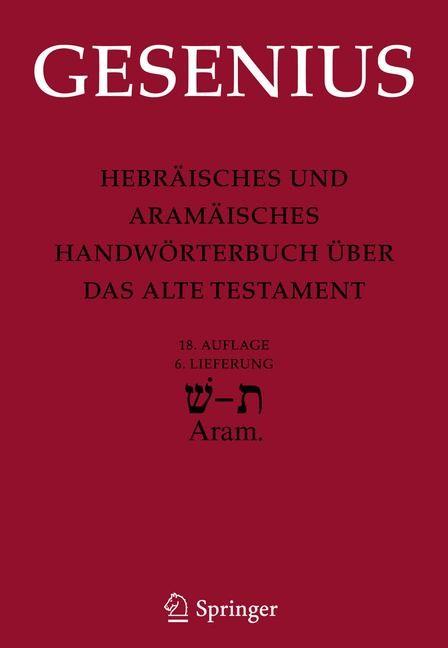 Abbildung von Gesenius / Donner   Hebräisches und Aramäisches Handwörterbuch über das Alte Testament   18. Aufl.   2010