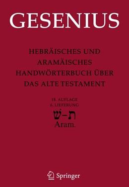 Abbildung von Gesenius / Donner | Hebräisches und Aramäisches Handwörterbuch über das Alte Testament | 18. Aufl. | 2010 | 6. Lieferung Schin - Tau - Bib...