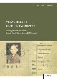 Verschleppt und entwurzelt | Brand, 2010 | Buch (Cover)