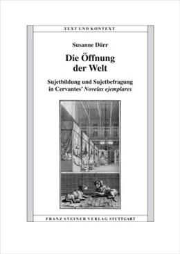 Abbildung von Dürr | Die Öffnung der Welt | 2010 | Sujetbildung und Sujetbefragun...