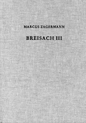 Cover: Marcus Zagermann, Der Münsterberg in Breisach III
