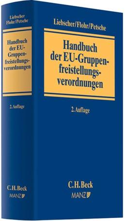 Abbildung von Liebscher / Flohr | Handbuch der EU-Gruppenfreistellungsverordnungen | 2. Auflage | 2012 | beck-shop.de