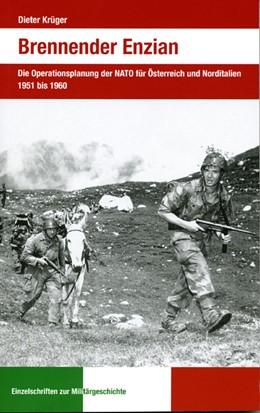 Abbildung von Krüger | Brennender Enzian | 2010 | Die Operationsplanung der NATO...