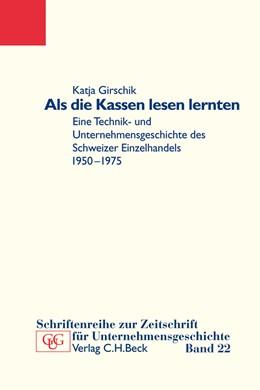 Abbildung von Girschik, Katja | Als die Kassen lesen lernten | 2010 | Eine Technik- und Unternehmens...