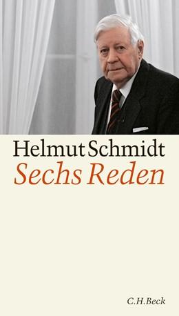 Abbildung von Schmidt, Helmut | Sechs Reden | 2010