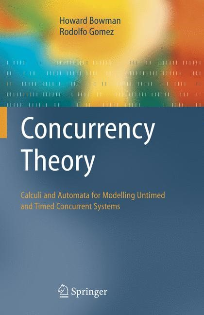Concurrency Theory | Bowman / Gomez | 1st Edition., 2005 | Buch (Cover)