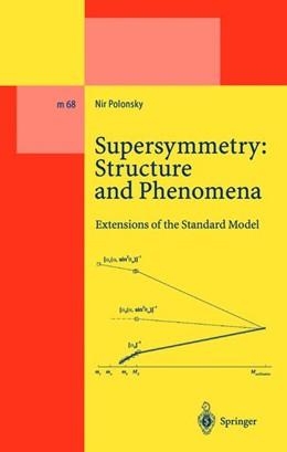 Abbildung von Polonsky | Supersymmetry: Structure and Phenomena | 1. Auflage | 2010 | 68 | beck-shop.de