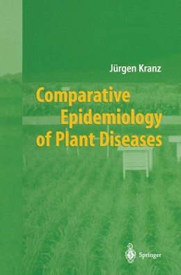 Abbildung von Kranz | Comparative Epidemiology of Plant Diseases | 1st Edition. Softcover version of original hardcover edition 2002 | 2010