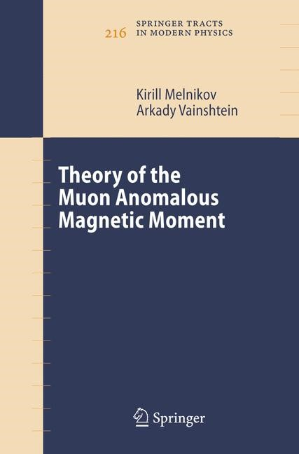 Abbildung von Melnikov / Vainshtein | Theory of the Muon Anomalous Magnetic Moment | 1st Edition. Softcover version of original hardcover edition 2006 | 2010