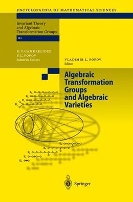 Abbildung von Popov | Algebraic Transformation Groups and Algebraic Varieties | Softcover version of original hardcover edition 2004 | 2010 | Proceedings of the conference ... | 132