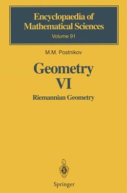 Abbildung von Postnikov   Geometry VI   1st Edition. Softcover version of original hardcover edition 2001   2010   Riemannian Geometry   91
