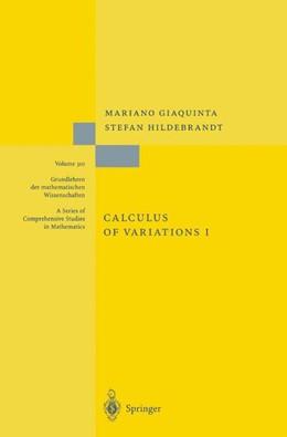 Abbildung von Giaquinta / Hildebrandt   Calculus of Variations I   Corr. 2nd printing. Softcover version of original hardcover edition 1996   2010   The Lagrangian Formalism   310