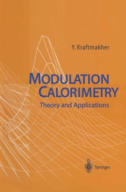 Abbildung von Kraftmakher | Modulation Calorimetry | 1st Edition. Softcover version of original hardcover edition 2004 | 2010 | Theory and Applications