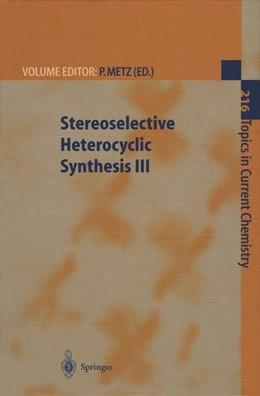 Abbildung von Metz | Stereoselective Heterocyclic Synthesis III | 1st Edition. Softcover version of original hardcover edition 2001 | 2010 | 216