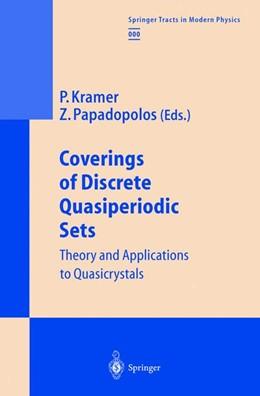 Abbildung von Kramer / Papadopolos | Coverings of Discrete Quasiperiodic Sets | Softcover version of original hardcover edition 2003 | 2010