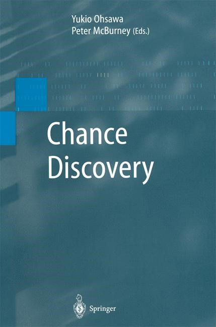 Chance Discovery | Ohsawa / McBurney | 1st Edition. Softcover version of original hardcover edition 2003, 2010 | Buch (Cover)