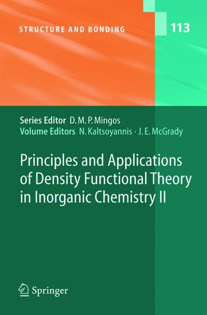 Principles and Applications of Density Functional Theory in Inorganic Chemistry II | Kaltsoyannis / McGrady | 1st Edition. Softcover version of original hardcover edition 2004, 2010 | Buch (Cover)