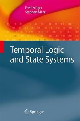 Abbildung von Kröger / Merz | Temporal Logic and State Systems | 1st Edition. Softcover version of original hardcover edition 2008 | 2010