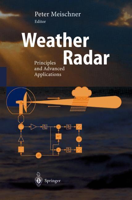 Abbildung von Meischner | Weather Radar | 1st ed. 2004. Corr. 2nd printing. Softcover version of original hardcover edition 2004 | 2010