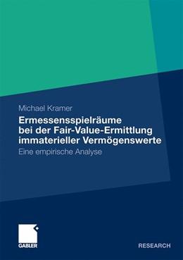Abbildung von Kramer   Ermessensspielräume bei der Fair-Value-Ermittlung immaterieller Vermögenswerte   2010   2010   Eine empirische Analyse