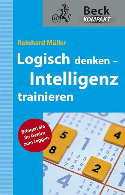 Logisch denken - Intelligenz trainieren | Müller, 2011 | Buch (Cover)