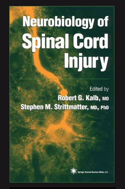 Neurobiology of Spinal Cord Injury | Kalb / Strittmatter | 1st Edition. Softcover version of original hardcover edition 2000, 2010 | Buch (Cover)