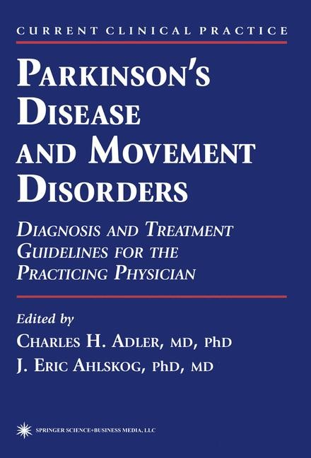 Parkinson's Disease and Movement Disorders | Adler / Ahlskog | 1st Edition. Softcover version of original hardcover edition 2000, 2010 | Buch (Cover)