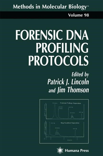 Abbildung von Lincoln | Forensic DNA Profiling Protocols | 1st Edition. Softcover version of original hardcover edition 1998 | 2011