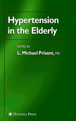 Abbildung von Prisant | Hypertension in the Elderly | 1st Edition. Softcover version of original hardcover edition 2005 | 2010