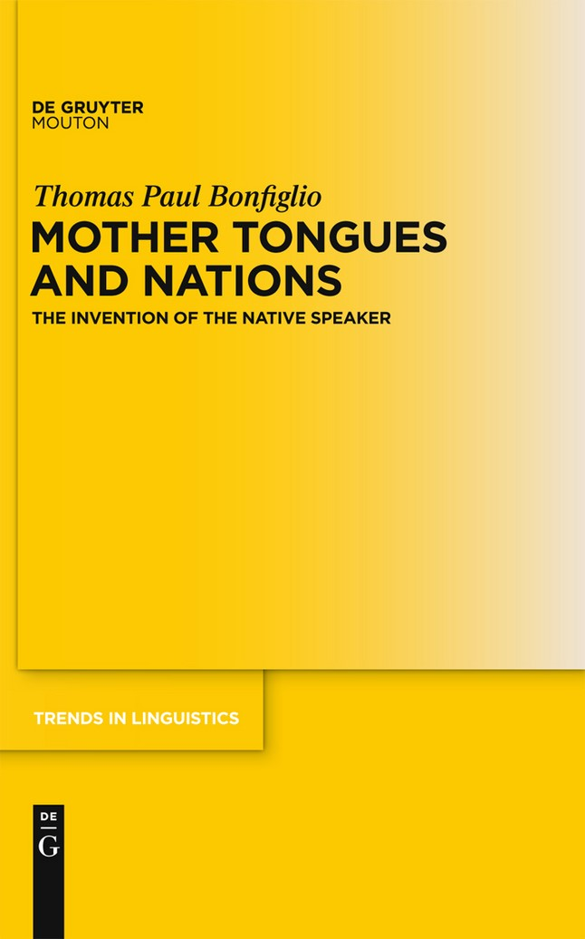 Mother Tongues and Nations | Bonfiglio, 2010 | Buch (Cover)
