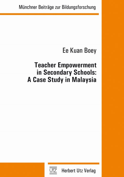 Abbildung von Boey   Teacher Empowerment in Secondary Schools: A Case Study in Malaysia   2010