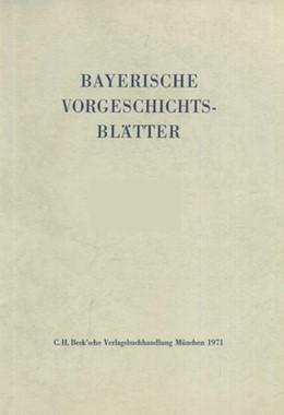 Abbildung von Bayerische Vorgeschichtsblätter 2010 | 2010 | Festschrift für Hermann Dannhe...
