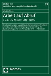 Arbeit Auf Abruf I S D 12 Absatz 1 Satz 1 Tzbfg Kiene 2010