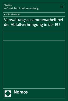 Abbildung von Thomsen   Verwaltungszusammenarbeit bei der Abfallverbringung in der EU   2010