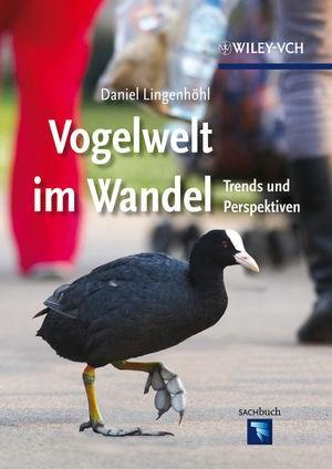 Abbildung von Lingenhöhl   Vogelwelt im Wandel   2011