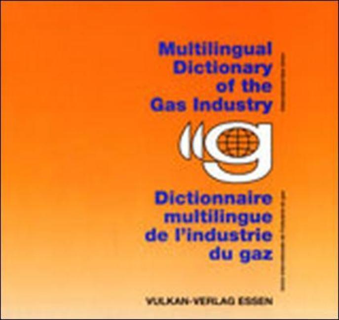 IGU - Internationale Gasunion - Mehrsprachiges Fachwörterbuch der Gaswirtschaft | / IGU, 1996 | Buch (Cover)