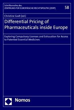 Abbildung von Godt | Differential Pricing of Pharmaceuticals inside Europe | 2010 | Exploring Compulsory Licenses ... | 58